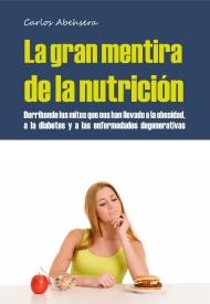 Portada del libro La Gran Mentira de la Nutrición